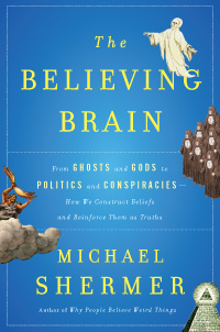 The Believing Brain (book cover)