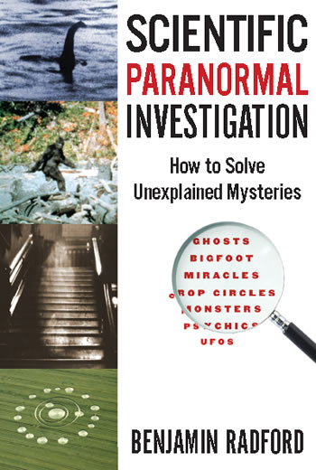"Cover for Ben Radford's ""Scientific Paranormal Investigation"""